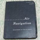 Department of the Air Force Air Navigation AF Manual 51-40 Volume 1 Oct. 1959