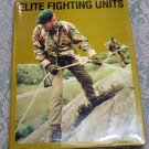Elite Fighting Units Commando Parachute Marines Special Forces hc/dj 1984