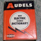 Audels New Electric Science Dictionary 1968 printing hc/dj used