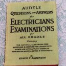 Audels Questions and Answers for Electricians Examinations reprint 1948