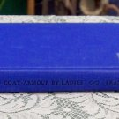 The Bearing of Coat - Amour by Ladies by Charles A. H. Franklin genealogical