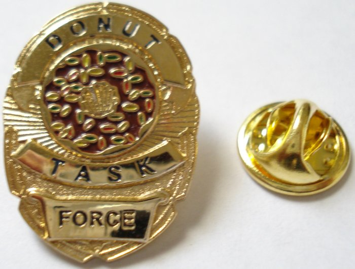 DONUT TASK FORCE Police SWAT Sheriff Chief Badge PIN