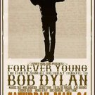 bob Dylan Forever Young Poster 13x19 inches