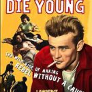 James Dean Live Fast Die Young  Poster  13x19