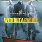 Without A Paddle Two Sided 27x40 inches Orig Movie Poster James Bond