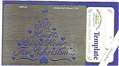 American Traditional Stainless Stencil ALL HEARTS COME HOME FOR CHRISTMAS