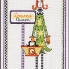 Dolly Mama Counted Cross Stitch Kit DRAMA QUEEN