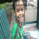 Bully Proof the cure against school bullying.