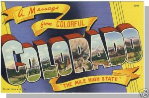 Colorful COLORADO/CO POSTCARD,Mile High State/MultiView