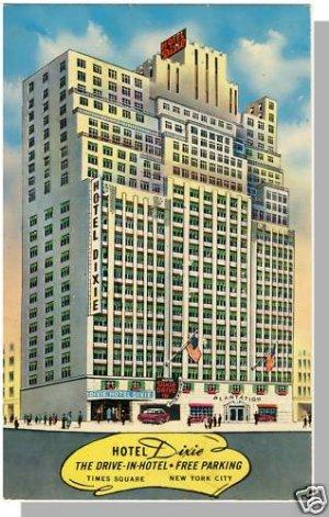 Beautiful NEW YORK/NY POSTCARD, Hotel Dixie, 1950's?