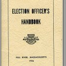 1956 ELECTION OFFICER'S HANDBOOK, Fall River, Mass/MA