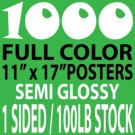 1000 1 sided 11x17 Glossy Posters
