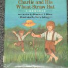 The Adventures of Charlie and His Wheat Straw Hat by Berniece T. Hiser Appalachia
