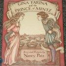 Gina Farina and the Prince of Mintz by Nancy Patz 1986