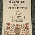Stories for Children by Isaac Bashevis Singer