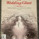 The Wedding Ghost by Leon Garfield and Charles Keeping