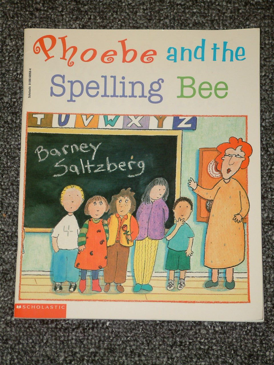 Phoebe and the Spelling Bee by Barney Saltzberg