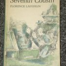 The Seventh Cousin by Florence Laughlin 1966
