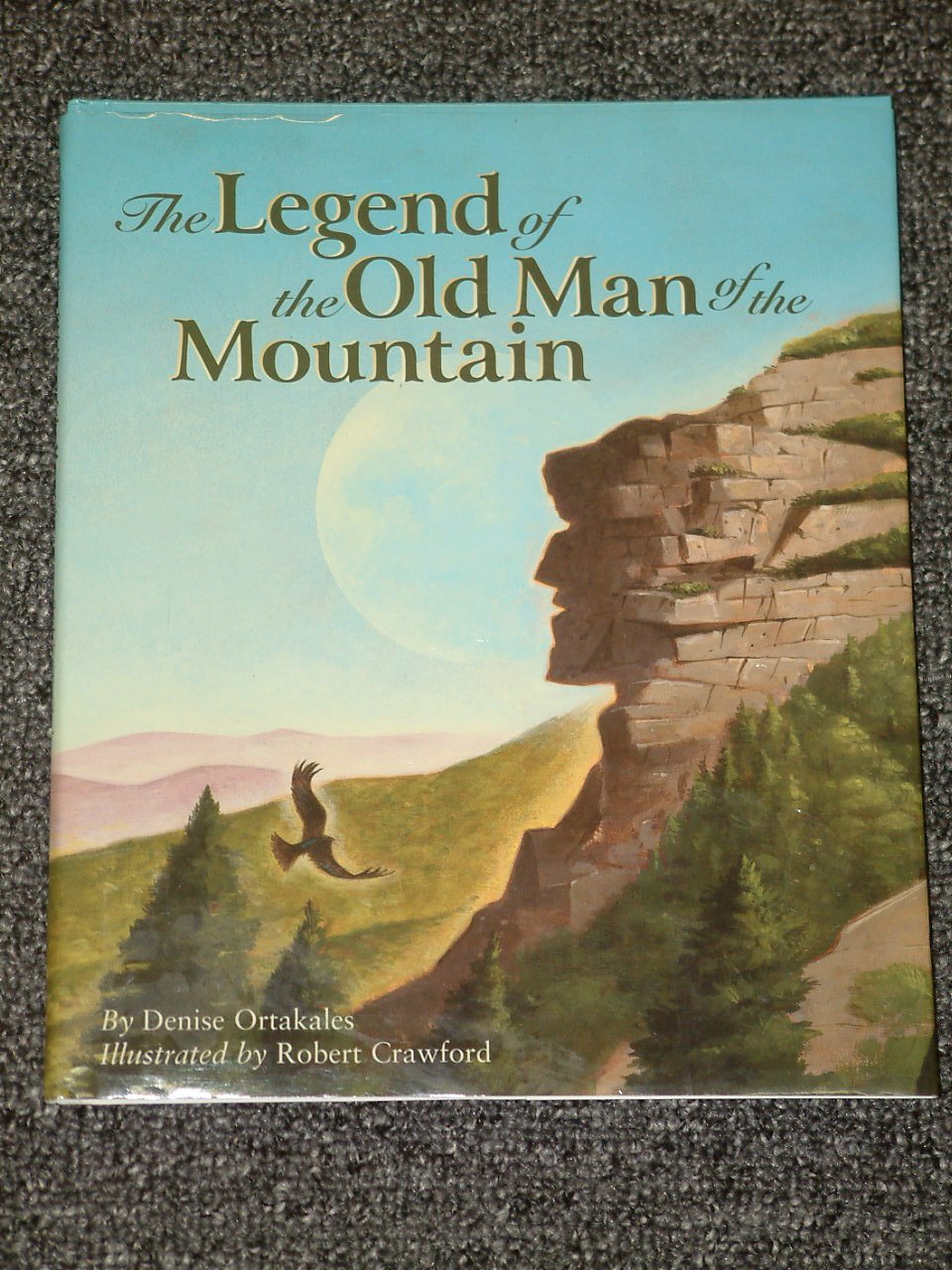 The Legend of the Old Man of the Mountain New Hampshire