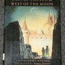 East of the Sun West of the Moon by Nancy Willard and Barry Moser