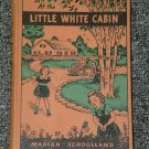 At the Little White Cabin by Marian Schoolland 1943