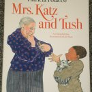 Mrs. Katz and Tush by Patricia Polacco HB DJ
