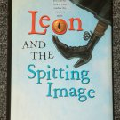 Leon and the Spitting Image by Allen Kurzweil HB DJ