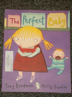 The Perfect Baby by Tony Bradman and Holly Swain