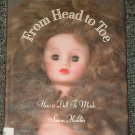 From Head To Toe How a Doll is Made by Susan Kuklin