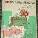 Belinda's New Spring Hat by Eleanor Clymer 1969