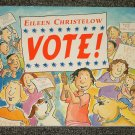 Vote by Eileen Christelow oversized paperback