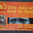 One day we had to run! Refugee children tell their story