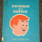 Swimmer is a Hopper by Mary Jackson Ellis 1968