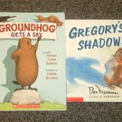 Groundhog Gets a Say by Pamela Curtis Swallow and Gregory's Shadow by Don Freeman