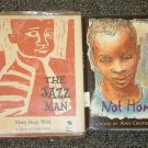 The Jazz Man by Mary Hays Weik and Not Home by Ann Grifalconi