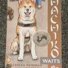 Hachiko Waits by Leslea Newman, Akita, Japanese, Japan
