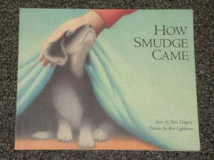 How Smudge Came by Nan Gregory Puppy Dog Downs Syndrome