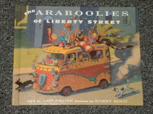 the Araboolies of Liberty Street by Sam Swope and Barry Root