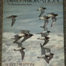 Bird Migration An Illustrated Account by Robert Burton HB DJ