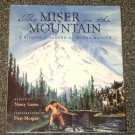 The Miser on the Mountain A Nisqually Legend of Mount Rainer