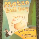 The Matzo Ball Boy by Lisa Shulman 2005 HB DJ New