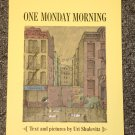 One Monday Morning by Uri Schulevitz
