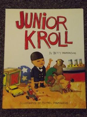 Junior Kroll by Betty Paraskevas and Michael Paraskevas HB DJ
