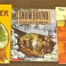 3 books Lewis and Clark, Snowbound Donner Party, Gold Fever