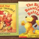 The Big Boasting Battle and Bad Bad Bunny Trouble by Hans Wilhelm
