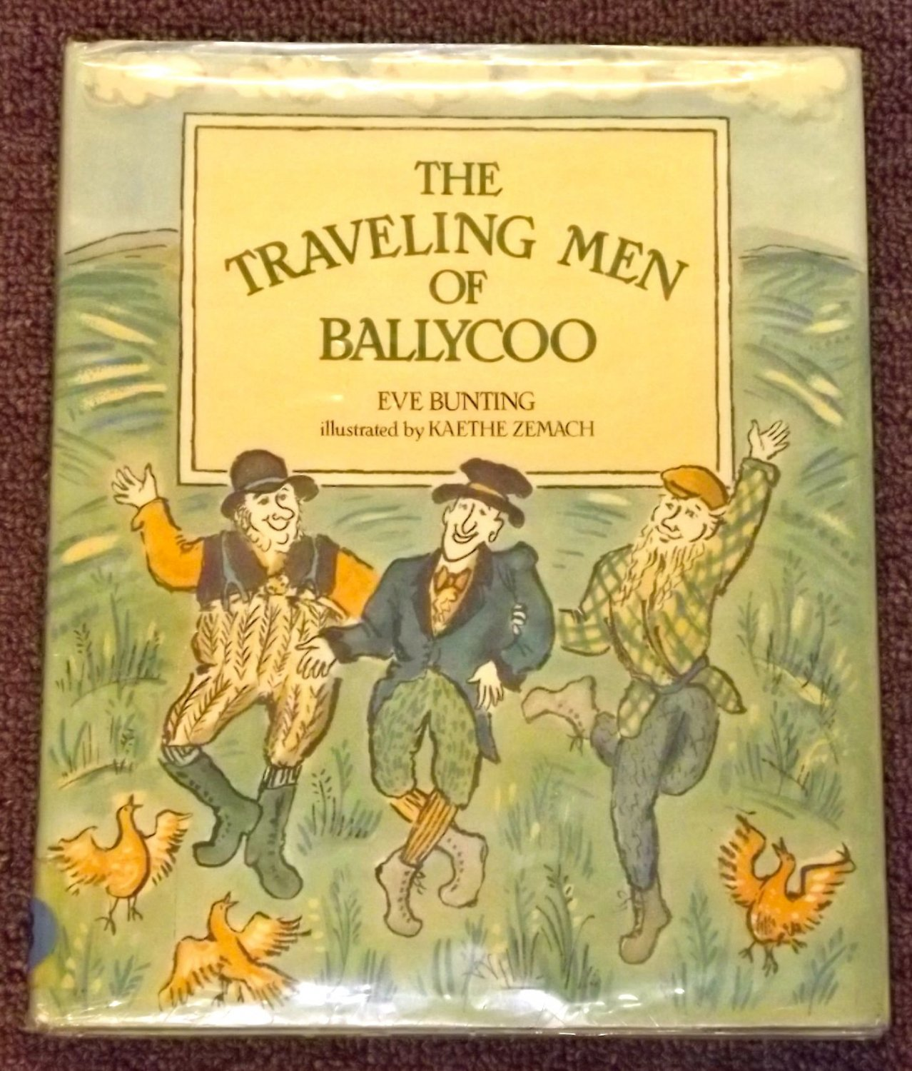 The Traveling Men of Ballycoo by Eve Bunting and Kaethe Zemach