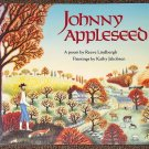 Johnny Appleseed a poem by Reeve Lindbergh and Kathy Jakobsen