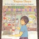 Yagua Days by Cruz Martel and Jerry Pinkney