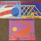 3 Byron Barton books Building a House, Airport, Dinosaurs