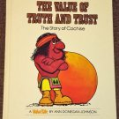 ValueTales The Value of Truth and Trust The Story of Cochise